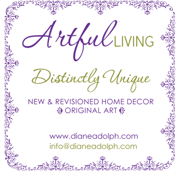 Diane Adolph - Artful Living - New & Revisioned Home Decor